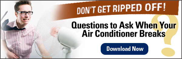 Questions to Ask When Your Air Conditioner Breaks Download eBook Now